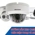 Phần mềm xem Camera Hikvision cho pc và điện thoại