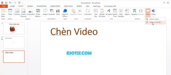 Chèn video vào PowerPoint 2013