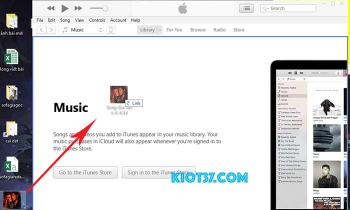 Kéo thả trực tiếp File nhạc vào iTunes