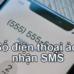 Cách tạo số điện thoại ảo đơn giản nhận SMS