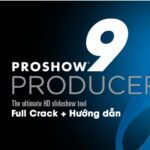 Download Proshow producer 9 full crack kèm hướng dẫn