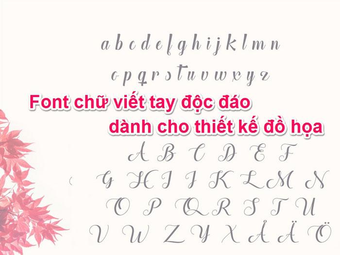 Phông chữ đẹp Việt hóa viết tay đẹp được ưa chuộng