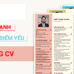 Cách trả lời ưu điểm và nhược điểm của bản thân trong CV ấn tượng