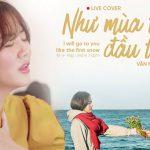 Lời bài hát Như mùa tuyết đầu tiên – Văn Mai Hương