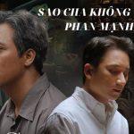 Lời bài hát Sao Cha Không – Phan Mạnh Quỳnh