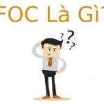 FOC là gì? Những dịch vụ FOC phổ biến