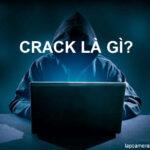 Crack là gì? Những lợi và tác hại của crack mang lại