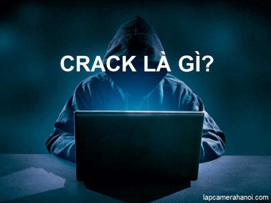 Crack là gì